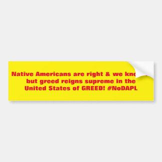 Autocollant De Voiture Les Natifs américains sont bon #NoDAPL