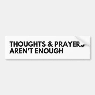 Autocollant De Voiture Les pensées et les prières ne sont pas assez