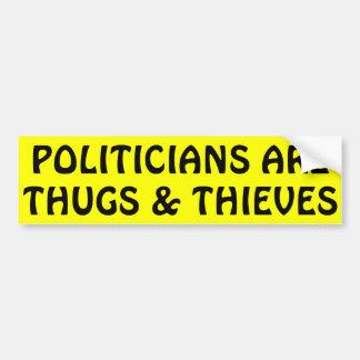 Autocollant De Voiture Les politiciens sont des voyous et des voleurs