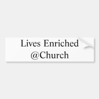 Autocollant De Voiture Les vies ont enrichi l'autocollant de @Church
