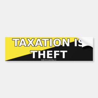 Autocollant De Voiture L'imposition est vol - adhésif pour pare-chocs