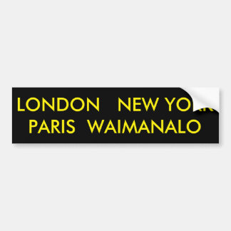 AUTOCOLLANT DE VOITURE LONDRES NEW YORK PARIS WAIMANALO