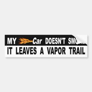 Autocollant De Voiture Ma voiture ne le fume pas laisse une traînée de