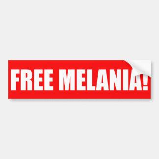 """AUTOCOLLANT DE VOITURE """"MELANIA LIBRE ! """""""