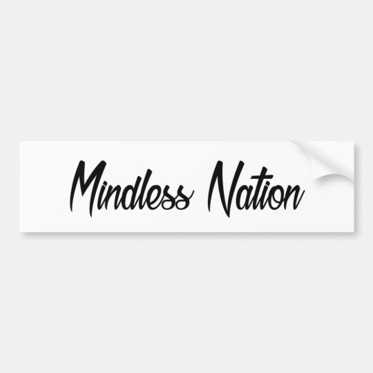 Autocollant De Voiture Mindless Nation Original