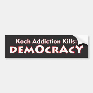 Autocollant De Voiture Mises à mort de dépendance de Koch : Adhésif pour