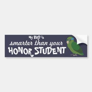 Autocollant De Voiture Mon oiseau est plus futé que votre étudiant