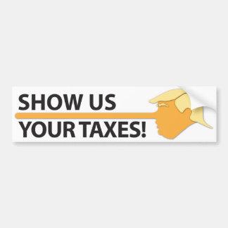Autocollant De Voiture Montrez-nous vos impôts (sur le blanc)