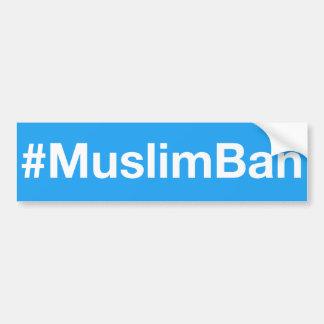 Autocollant De Voiture #MuslimBan