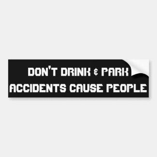 Autocollant De Voiture Ne buvez pas et ne garez pas… les personnes de