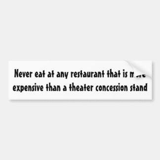 Autocollant De Voiture Ne mangez jamais à n'importe quel restaurant…