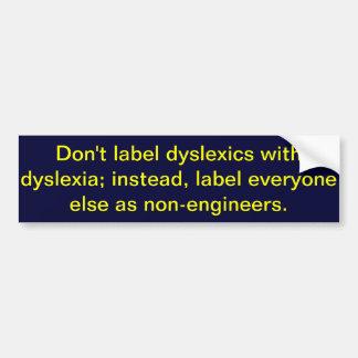 Autocollant De Voiture Ne marquez pas les dyslexiques avec la dyslexie