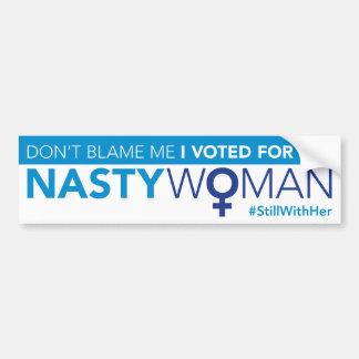 Autocollant De Voiture Ne me blâmez pas, j'a voté pour la femme méchante