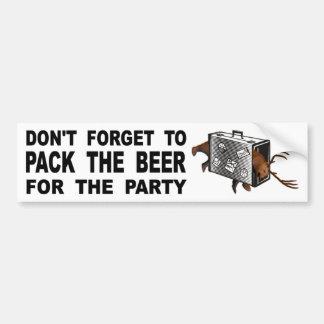 Autocollant De Voiture N'oubliez pas d'emballer la bière pour la partie