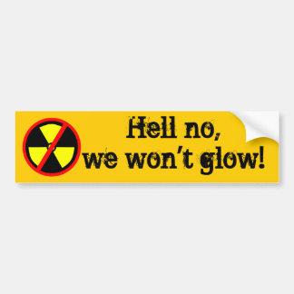 Autocollant De Voiture Nous ne rougeoierons pas symbole antinucléaire