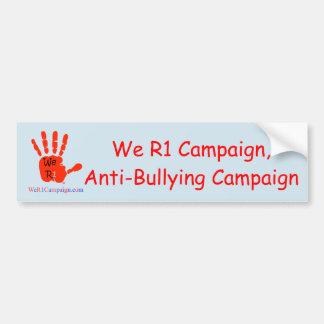 Autocollant De Voiture Nous R1 campagne, campagne de Anti-Intimidation