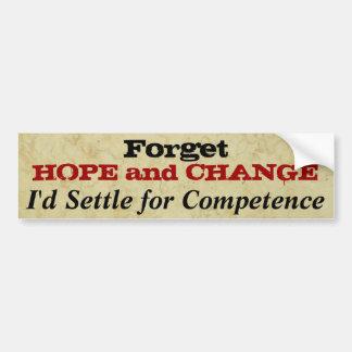 Autocollant De Voiture Oubliez l'espoir et changez politique drôle