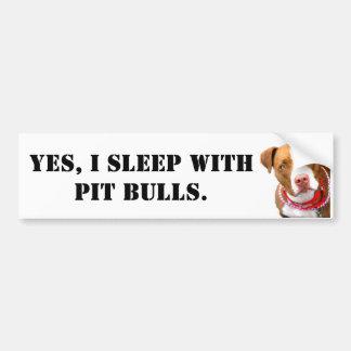 Autocollant De Voiture Oui, je dors avec des pitbulls