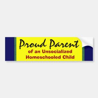 Autocollant De Voiture Parent fier d'Unsocialized Homeschooler