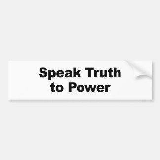 Autocollant De Voiture Parlez la vérité à la puissance