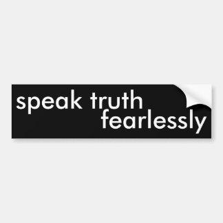 Autocollant De Voiture parlez la vérité courageusement
