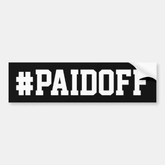 Autocollant De Voiture Payé outre de l'adhésif pour pare-chocs : #PAIDOFF