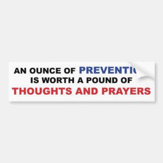 Autocollant De Voiture Pensées et prières : Une once de la prévention