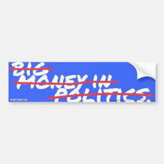 Autocollant De Voiture PREMIER MAI - grand argent dans () la politique