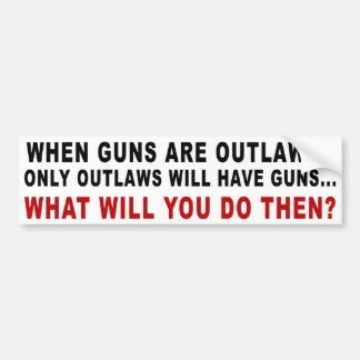 Autocollant De Voiture Quand des armes à feu sont proscrites