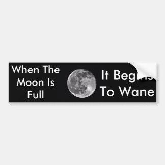 Autocollant De Voiture Quand la lune est plein adhésif pour pare-chocs