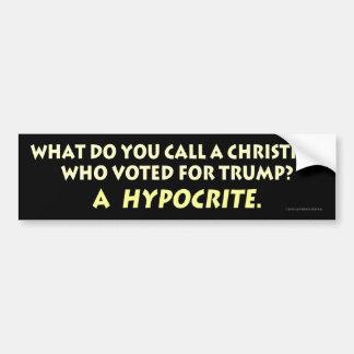 Autocollant De Voiture Qu'appelez-vous un chrétien qui a voté pour