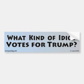 Autocollant De Voiture Quel un peu idiot vote pour l'atout ?