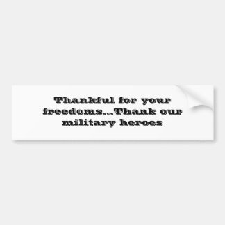 """Autocollant De Voiture """"Reconnaissant pour vos libertés """""""