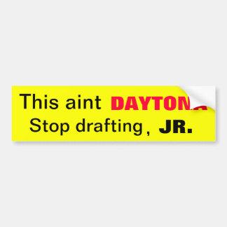 Autocollant De Voiture Rédaction d'arrêt d'Aint Daytona