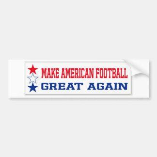 Autocollant De Voiture Rendez le football américain grand encore