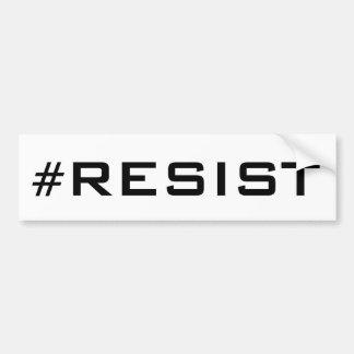 Autocollant De Voiture #Resist, texte noir audacieux sur le blanc, tous