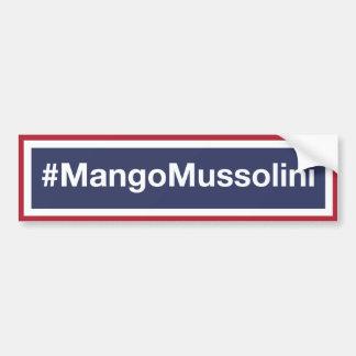 Autocollant De Voiture Résistez à la mangue Mussolini !