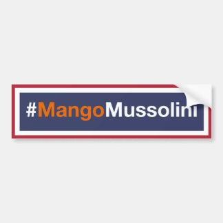 Autocollant De Voiture Résistez à la mangue Mussolini ! Résistez à