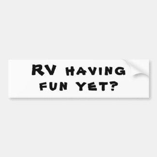 Autocollant De Voiture Rv ayant l'amusement encore ? Calembour de