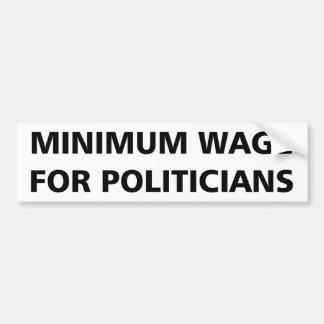Autocollant De Voiture Salaire minimum pour des politiciens