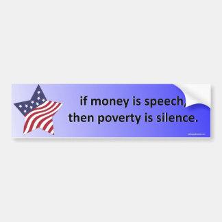 Autocollant De Voiture si l'argent est la parole…
