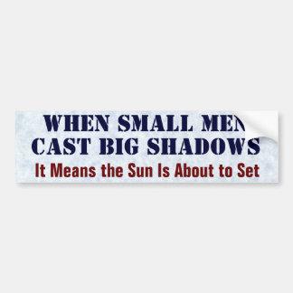 Autocollant De Voiture Si petits les hommes ont moulé de grandes ombres