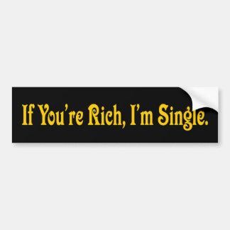 Autocollant De Voiture Si vous êtes riches je suis adhésif pour