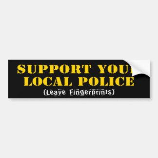 Autocollant De Voiture Soutenez votre police locale - laissez les