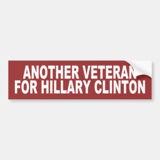 Autocollant De Voiture Un autre vétéran pour Hillary Clinton 2016