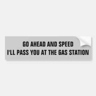 Autocollant De Voiture Vitesse. Je vous passerai à la station service