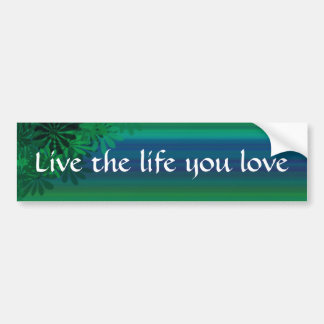Autocollant De Voiture Vivent la vie où vous aimez l'adhésif pour