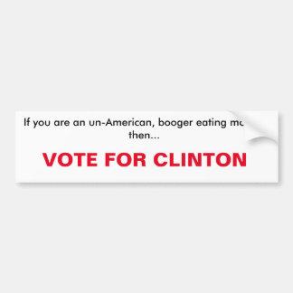 Autocollant De Voiture vote pour l'adhésif pour pare-chocs de Clinton