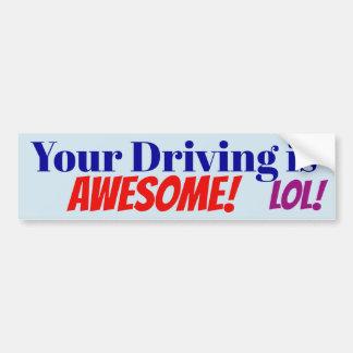 Autocollant De Voiture Votre entraînement est impressionnant ! LOL !