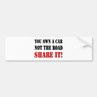 Autocollant De Voiture Vous possédez une voiture pas la part de route il